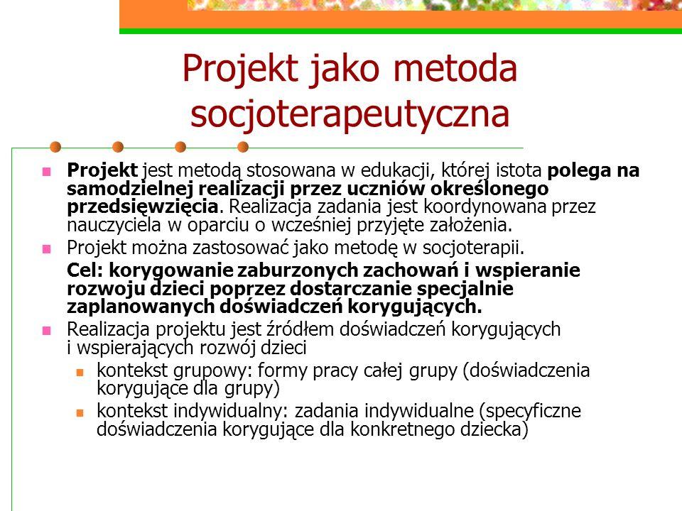 Projekt jako metoda socjoterapeutyczna