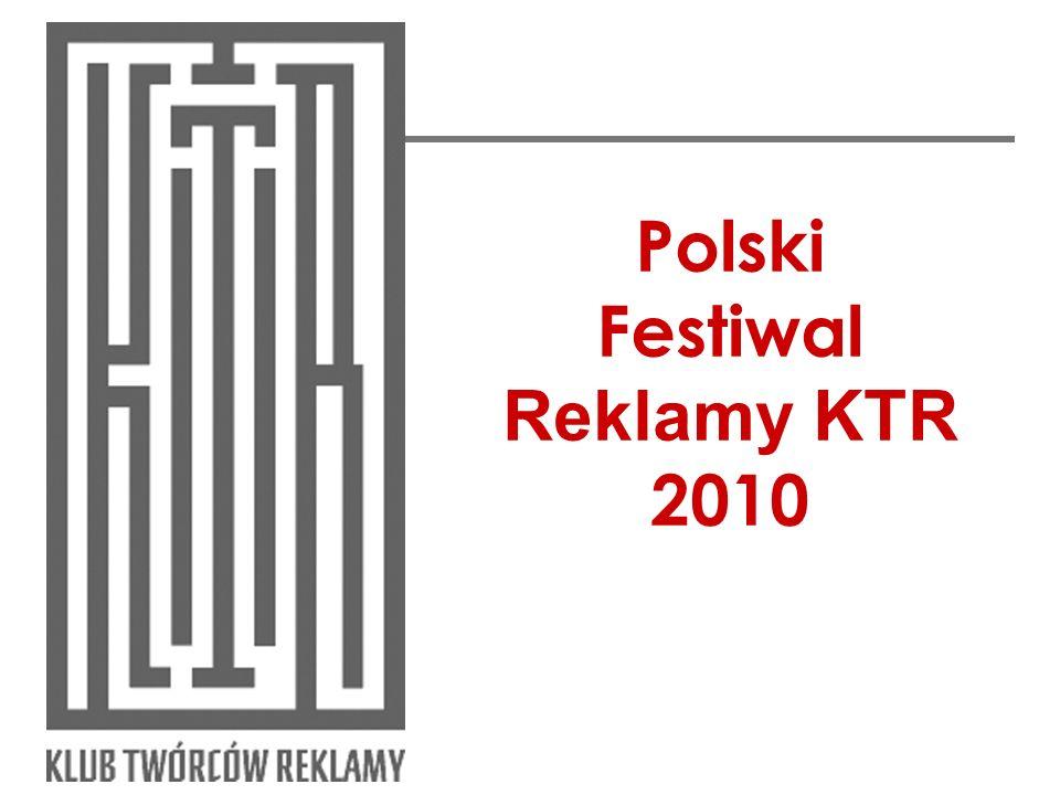 Polski Festiwal Reklamy KTR 2010