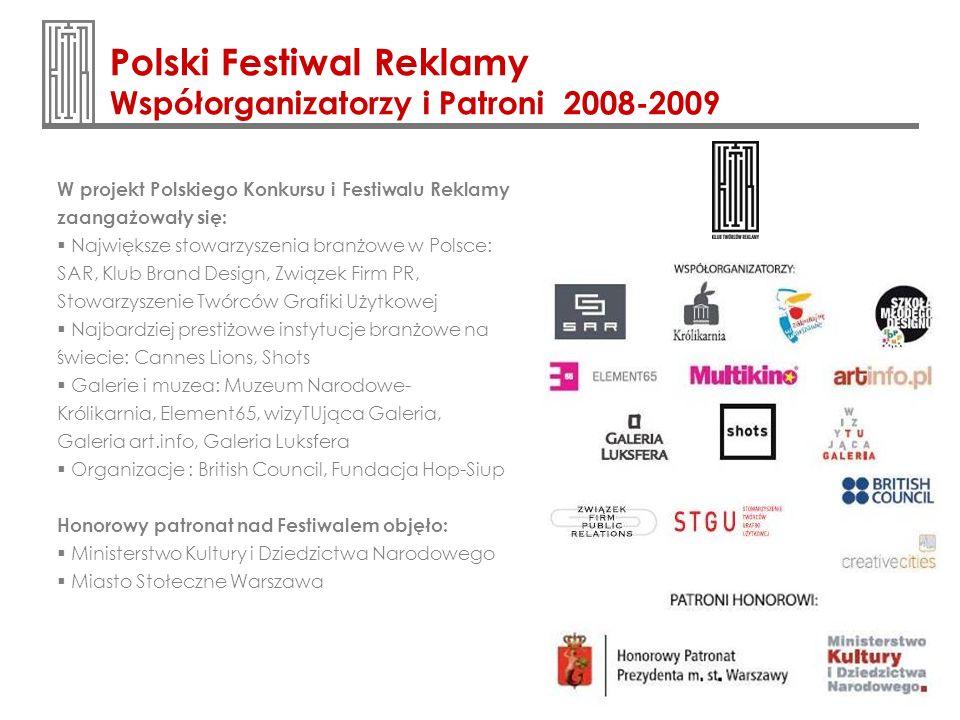 Polski Festiwal Reklamy Współorganizatorzy i Patroni 2008-2009