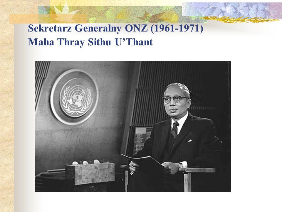 Sekretarz Generalny ONZ (1961-1971) Maha Thray Sithu U'Thant