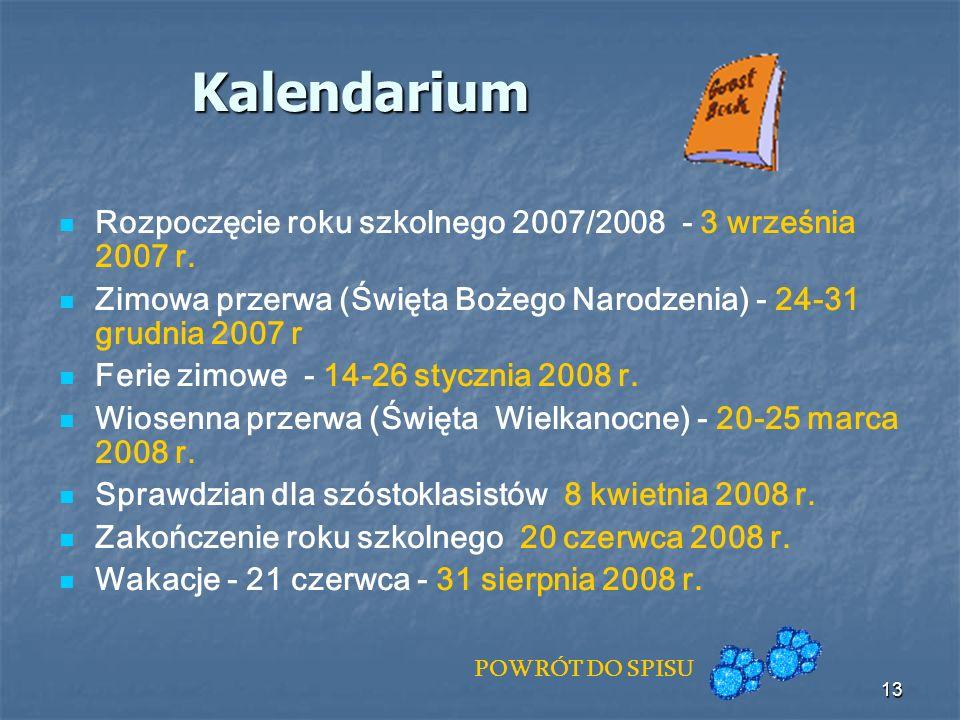 Kalendarium Rozpoczęcie roku szkolnego 2007/2008 - 3 września 2007 r.