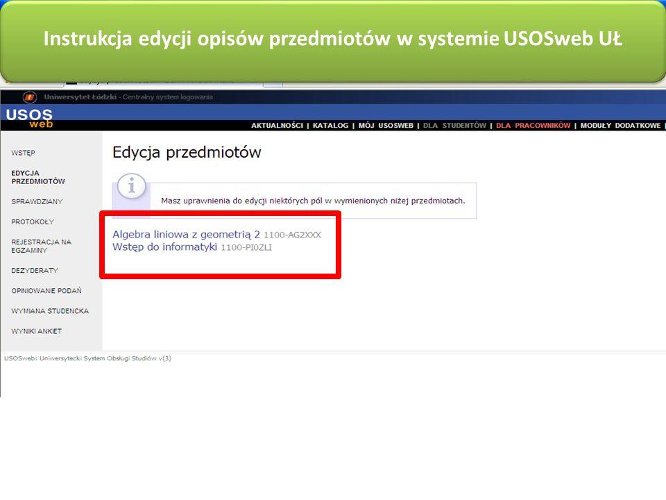 Instrukcja edycji opisów przedmiotów w systemie USOSweb UŁ