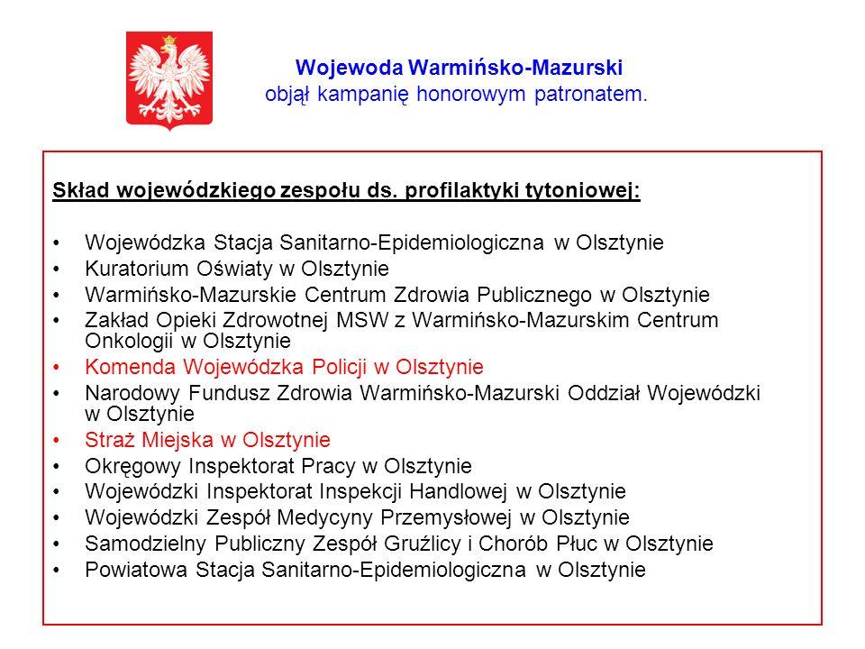 Wojewoda Warmińsko-Mazurski objął kampanię honorowym patronatem.
