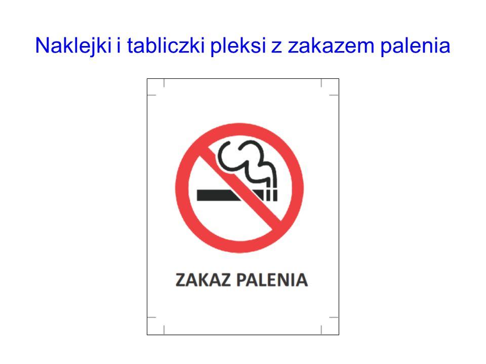 Naklejki i tabliczki pleksi z zakazem palenia