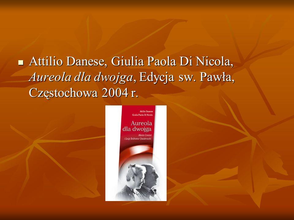 Attilio Danese, Giulia Paola Di Nicola, Aureola dla dwojga, Edycja sw