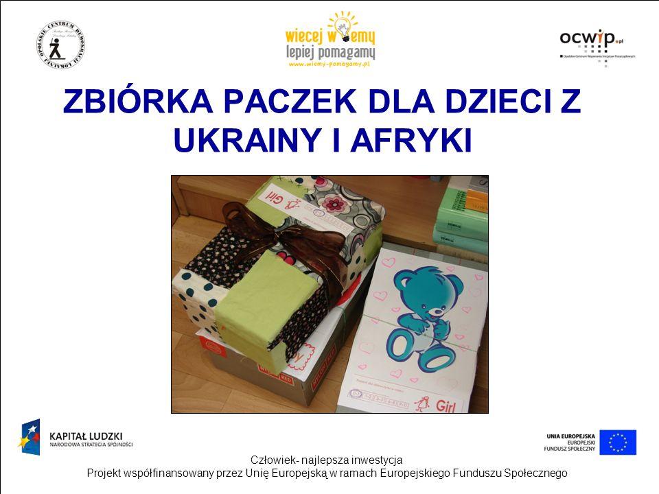 ZBIÓRKA PACZEK DLA DZIECI Z UKRAINY I AFRYKI