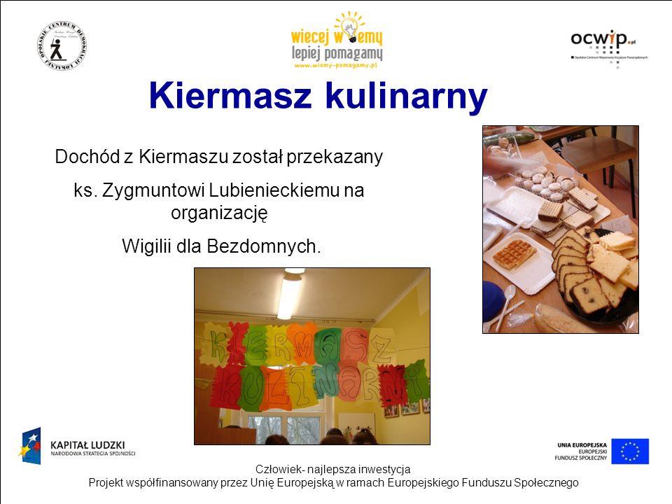Kiermasz kulinarny Dochód z Kiermaszu został przekazany