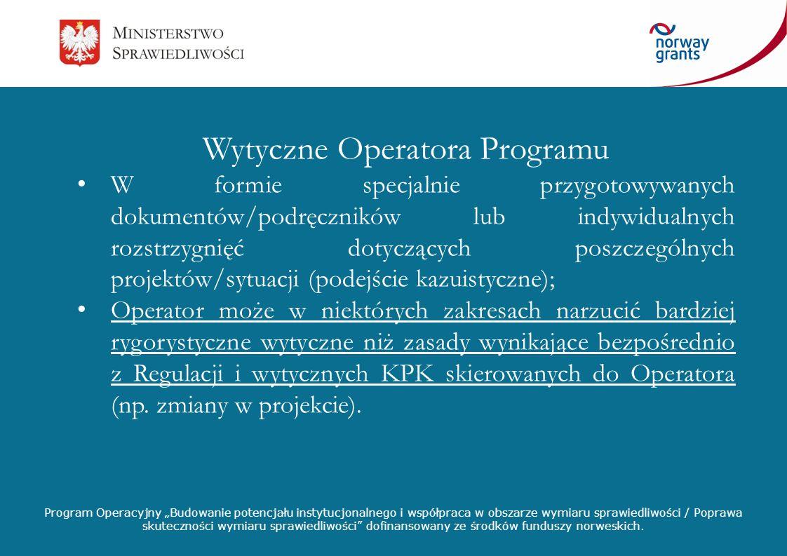 Wytyczne Operatora Programu