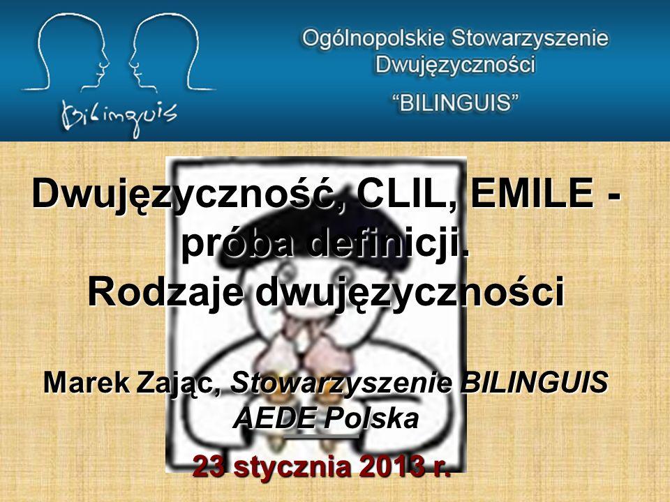 Dwujęzyczność, CLIL, EMILE - próba definicji