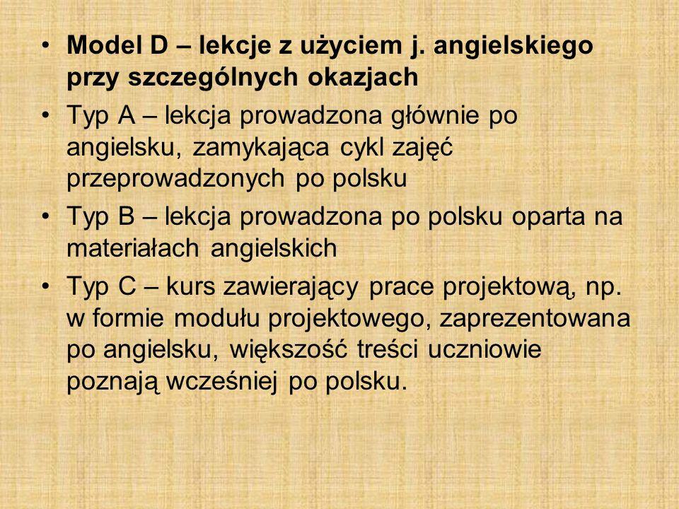 Model D – lekcje z użyciem j. angielskiego przy szczególnych okazjach