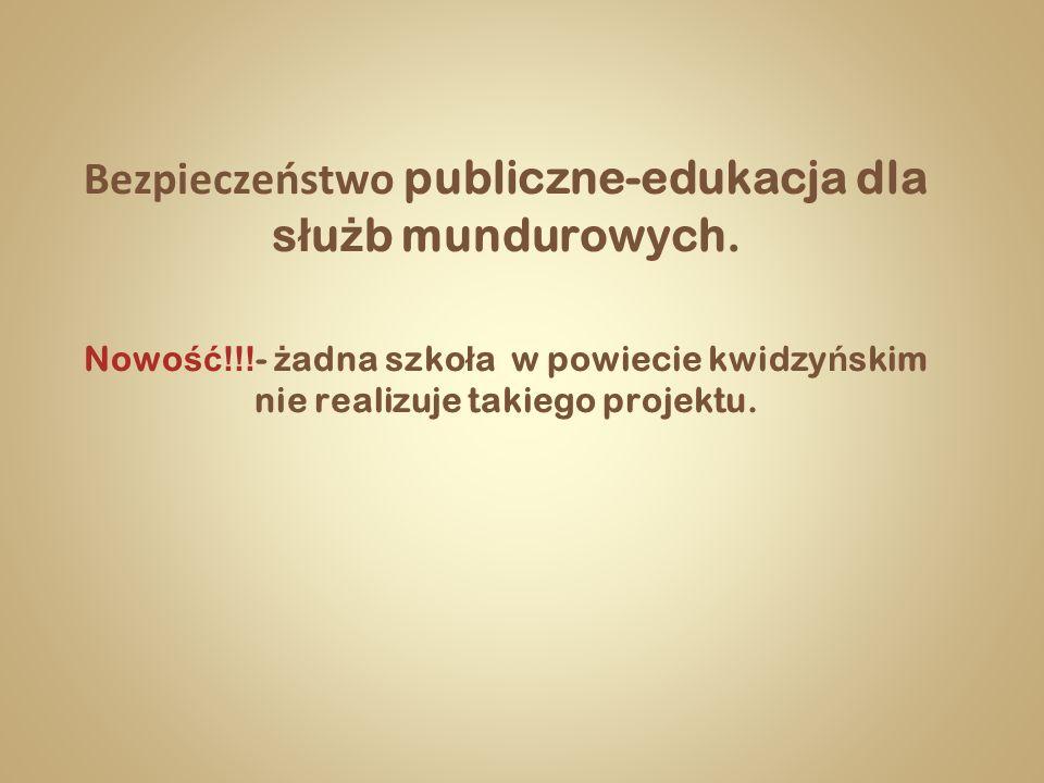 Bezpieczeństwo publiczne-edukacja dla służb mundurowych.