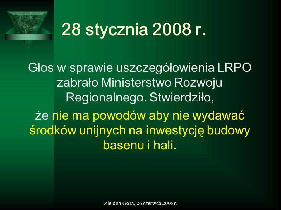 28 stycznia 2008 r.Głos w sprawie uszczegółowienia LRPO zabrało Ministerstwo Rozwoju Regionalnego. Stwierdziło,