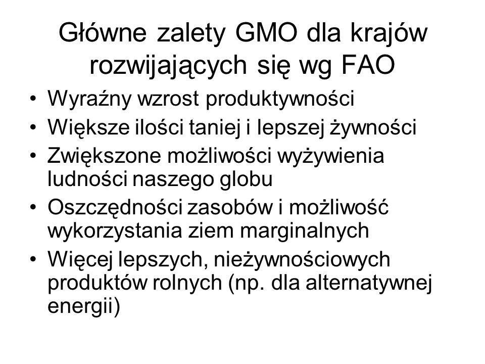Główne zalety GMO dla krajów rozwijających się wg FAO