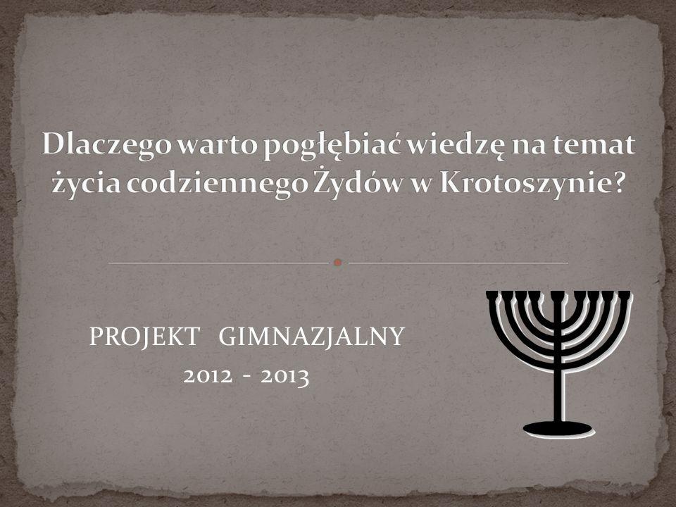 Dlaczego warto pogłębiać wiedzę na temat życia codziennego Żydów w Krotoszynie