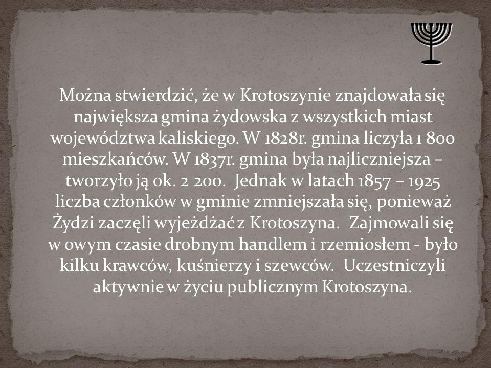 Można stwierdzić, że w Krotoszynie znajdowała się największa gmina żydowska z wszystkich miast województwa kaliskiego.