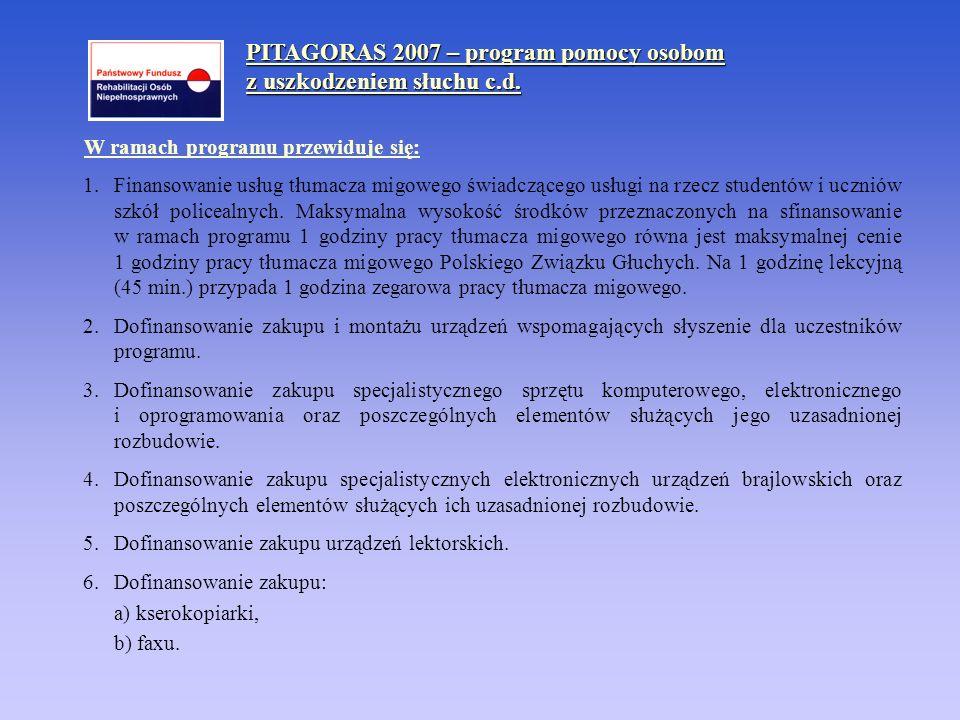PITAGORAS 2007 – program pomocy osobom z uszkodzeniem słuchu c.d.