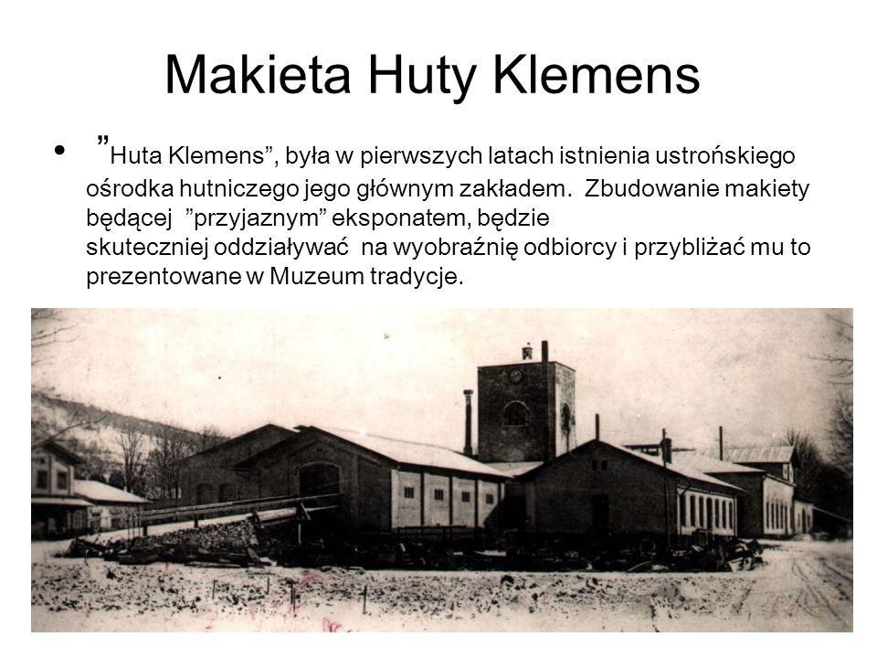 Makieta Huty Klemens