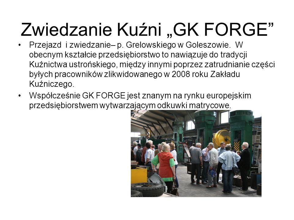 """Zwiedzanie Kuźni """"GK FORGE"""