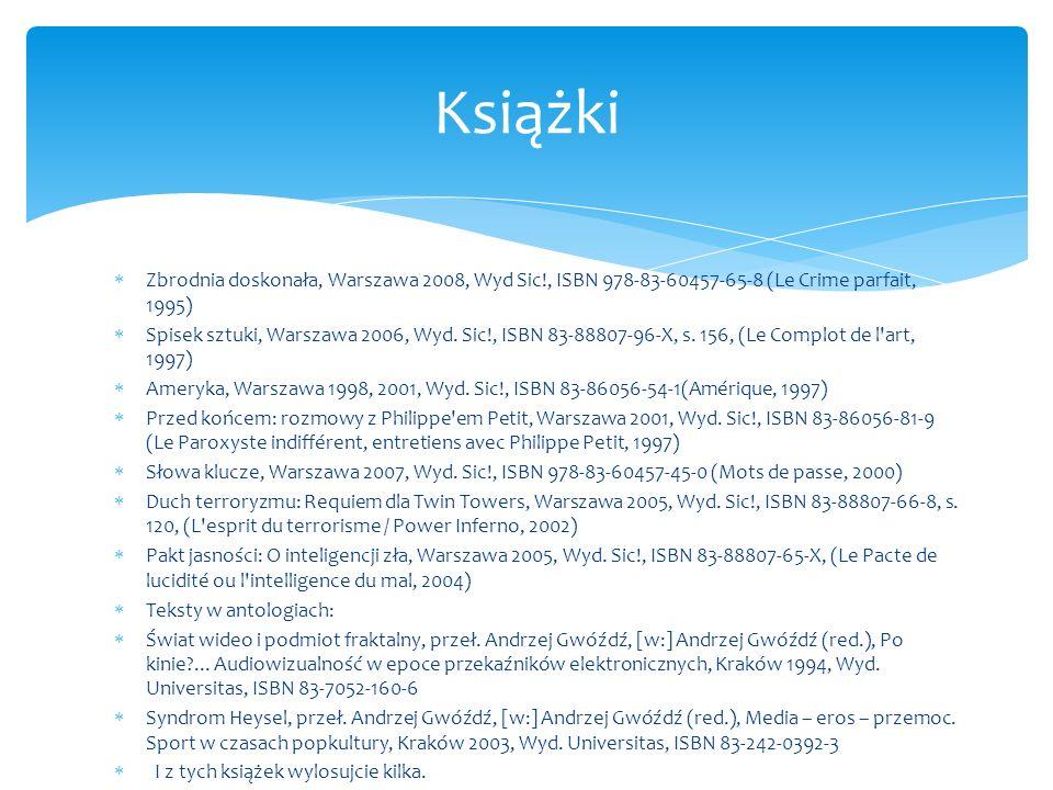 KsiążkiZbrodnia doskonała, Warszawa 2008, Wyd Sic!, ISBN 978-83-60457-65-8 (Le Crime parfait, 1995)
