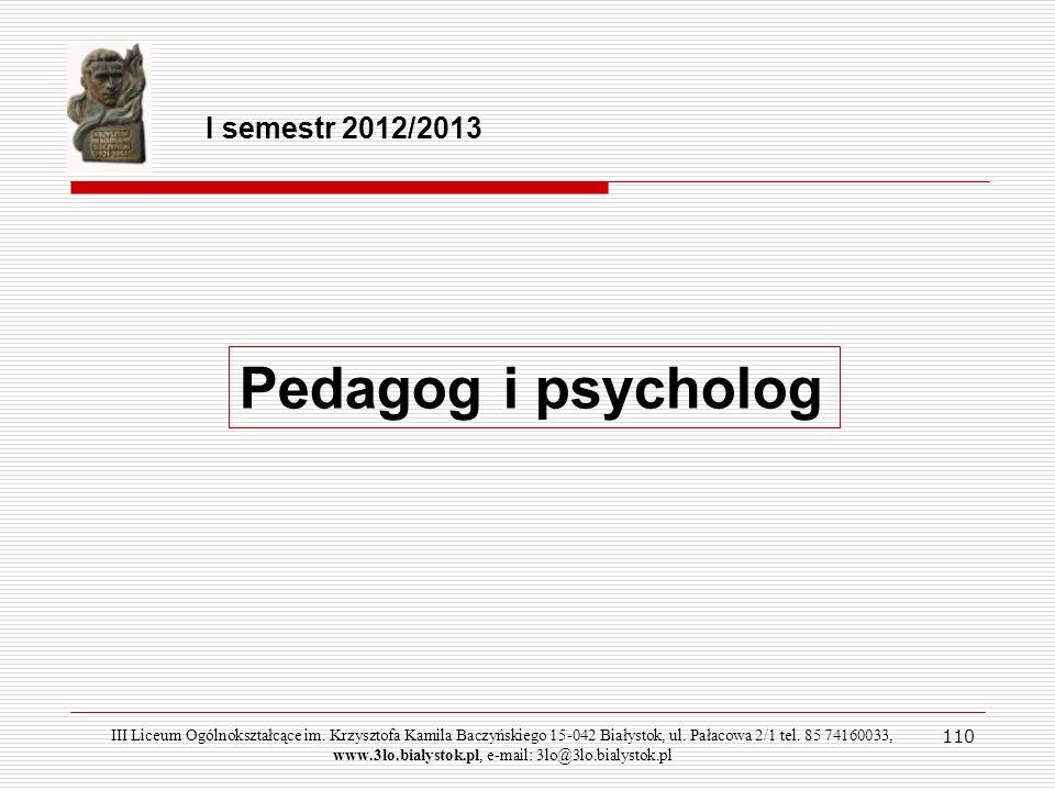Pedagog i psycholog I semestr 2012/2013 110