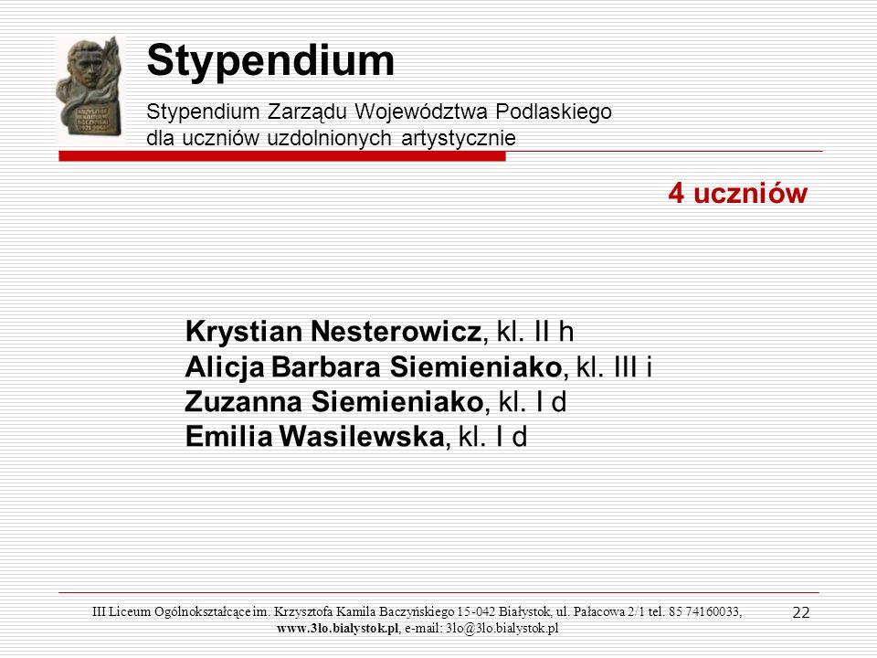 Stypendium 4 uczniów Krystian Nesterowicz, kl. II h