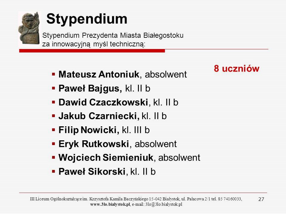 Stypendium Mateusz Antoniuk, absolwent Paweł Bajgus, kl. II b