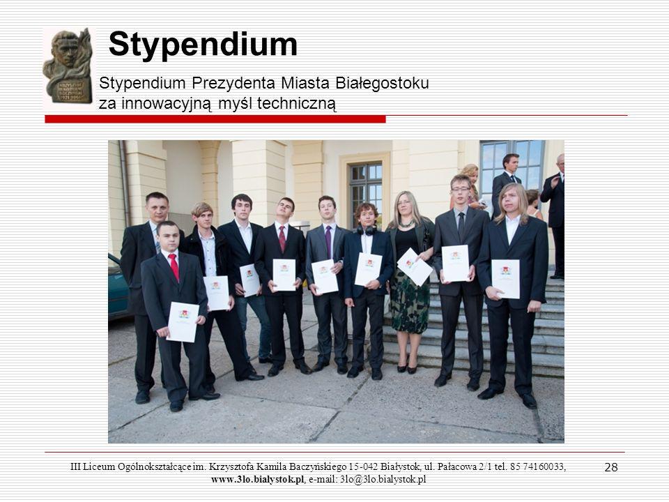 Stypendium Stypendium Prezydenta Miasta Białegostoku za innowacyjną myśl techniczną.