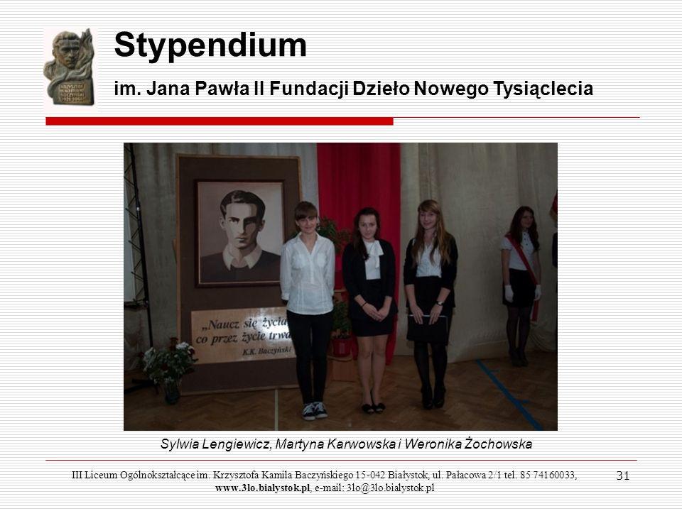Stypendium im. Jana Pawła II Fundacji Dzieło Nowego Tysiąclecia