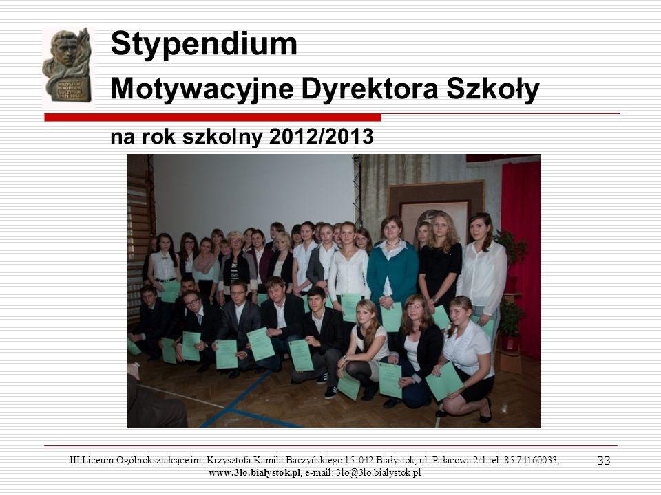 Stypendium Motywacyjne Dyrektora Szkoły na rok szkolny 2012/2013 33