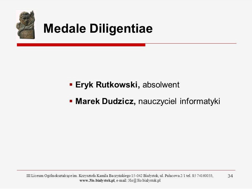 Medale Diligentiae Eryk Rutkowski, absolwent