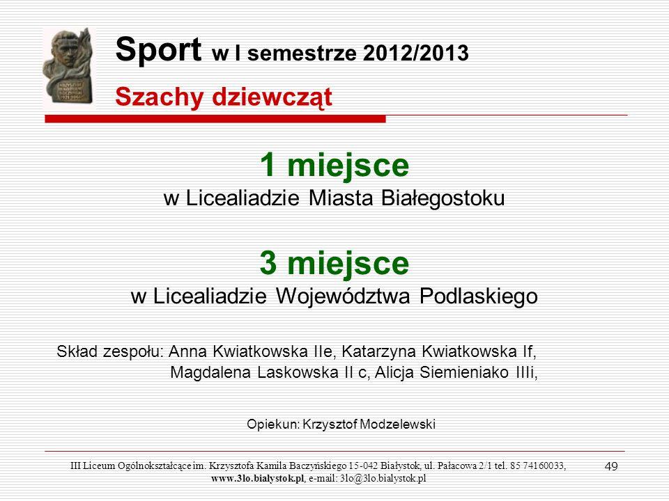 1 miejsce w Licealiadzie Miasta Białegostoku