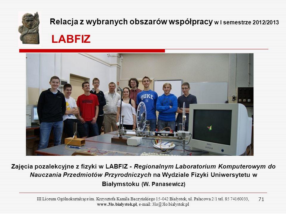 LABFIZ Relacja z wybranych obszarów współpracy w I semestrze 2012/2013