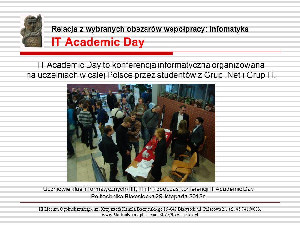Relacja z wybranych obszarów współpracy: Infomatyka IT Academic Day