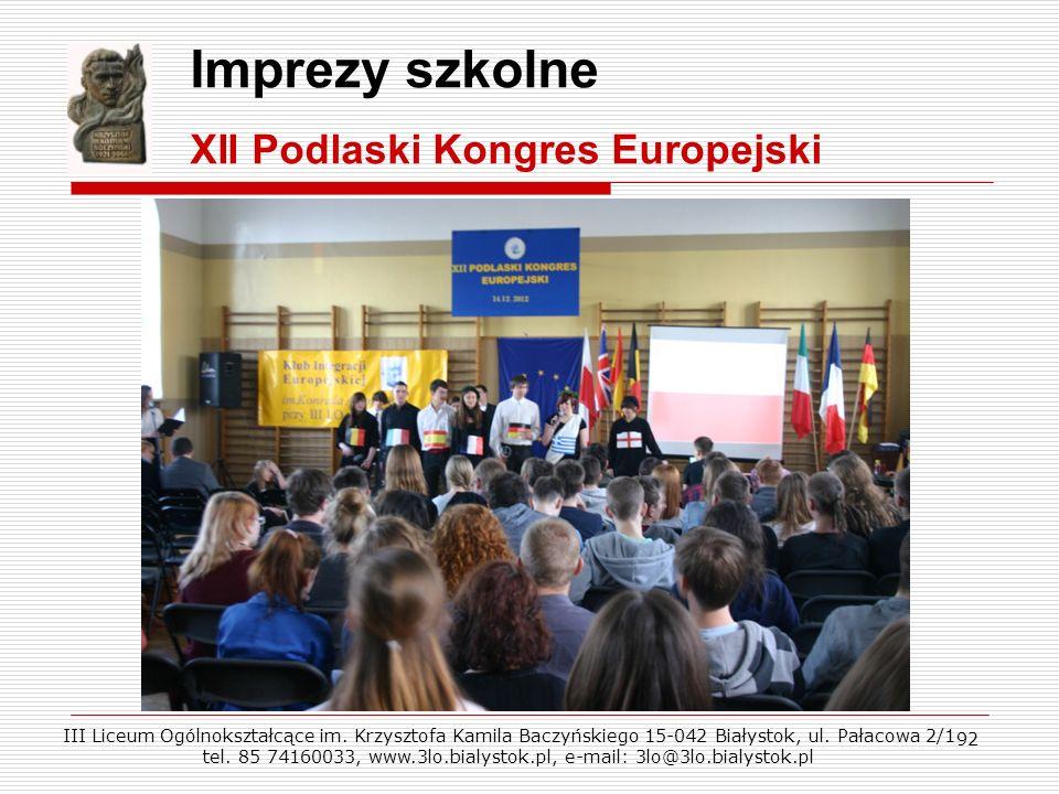 Imprezy szkolne XII Podlaski Kongres Europejski