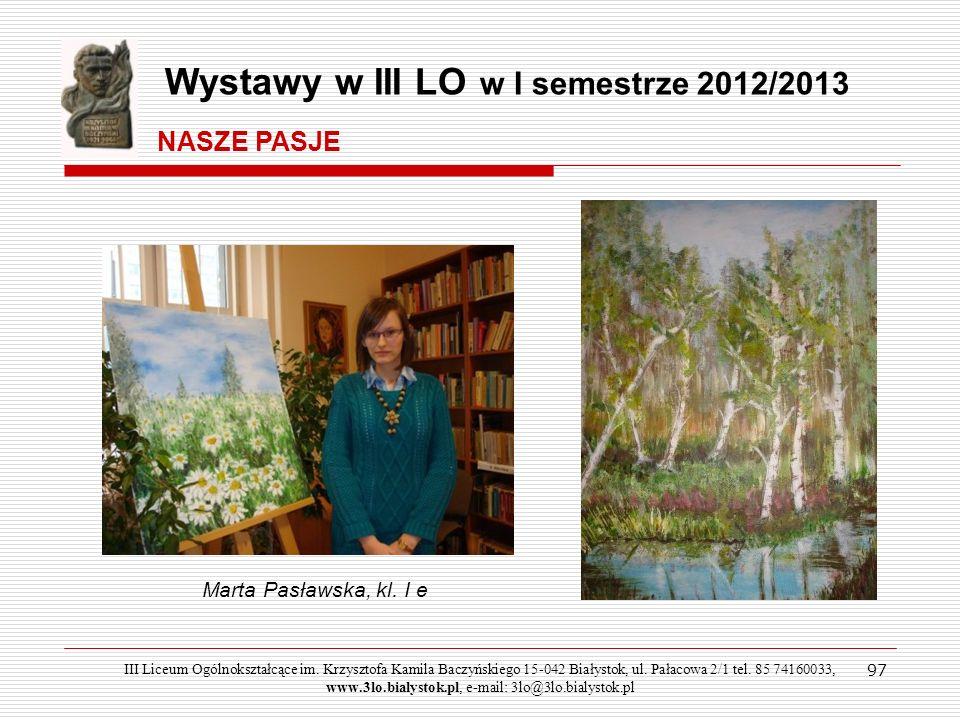 Wystawy w III LO w I semestrze 2012/2013
