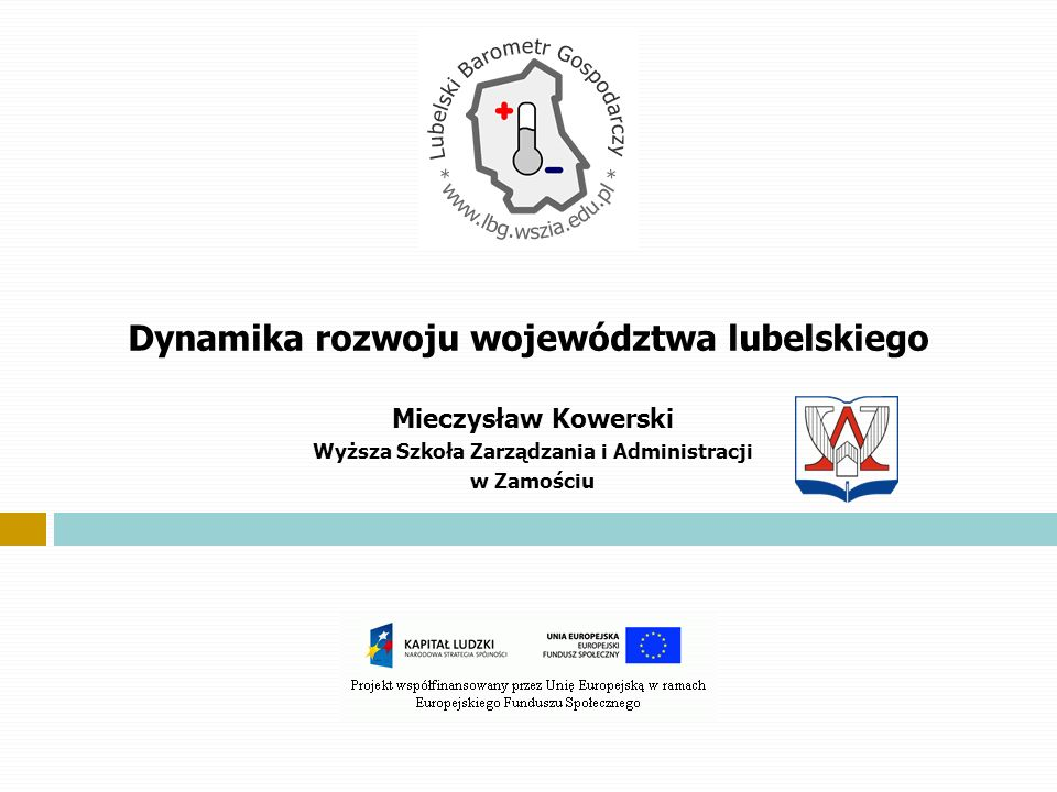 Dynamika rozwoju województwa lubelskiego