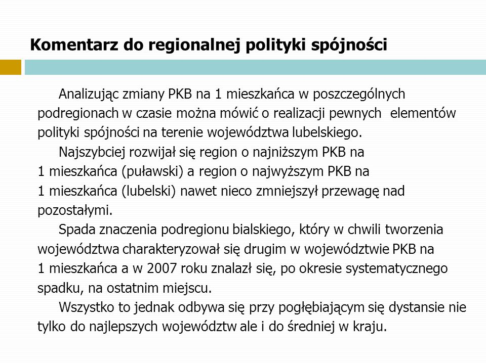 Komentarz do regionalnej polityki spójności
