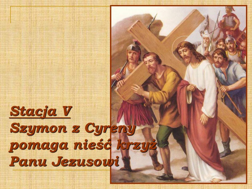 Stacja V Szymon z Cyreny pomaga nieść krzyż Panu Jezusowi