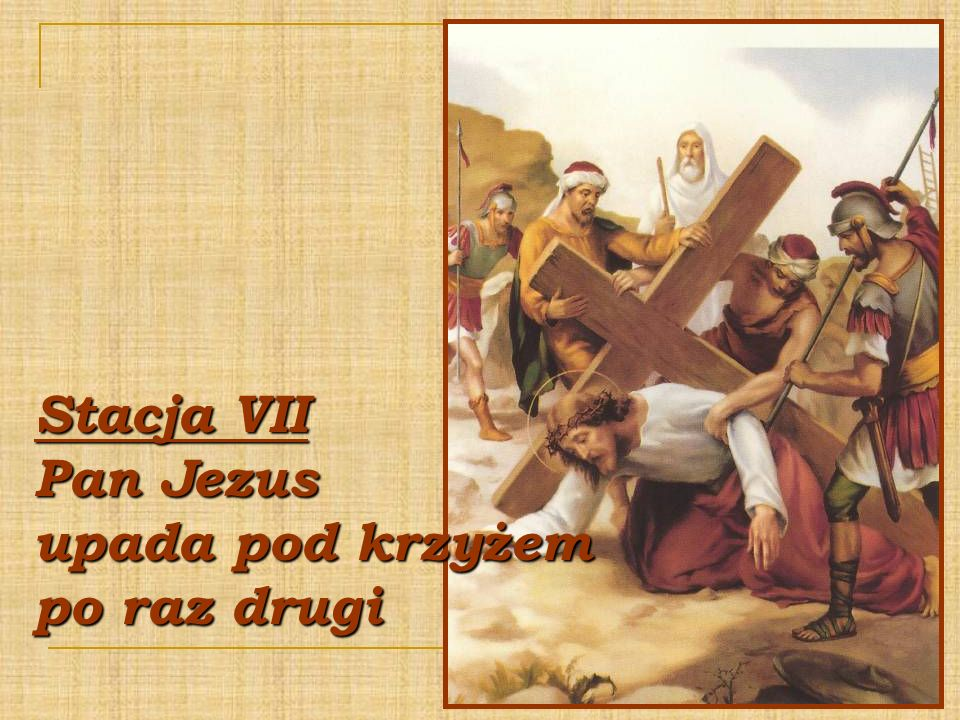 Stacja VII Pan Jezus upada pod krzyżem po raz drugi