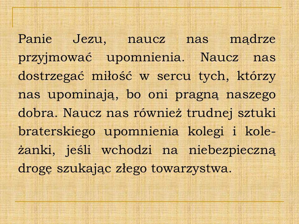 Panie Jezu, naucz nas mądrze przyjmować upomnienia