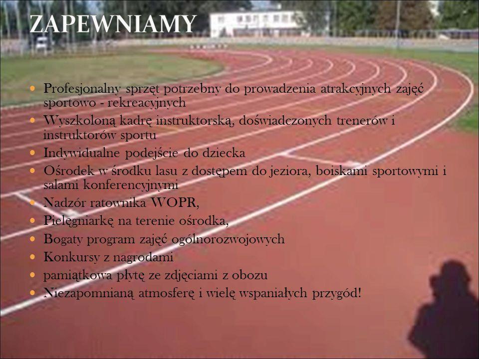 ZAPEWNIAMYProfesjonalny sprzęt potrzebny do prowadzenia atrakcyjnych zajęć sportowo - rekreacyjnych.