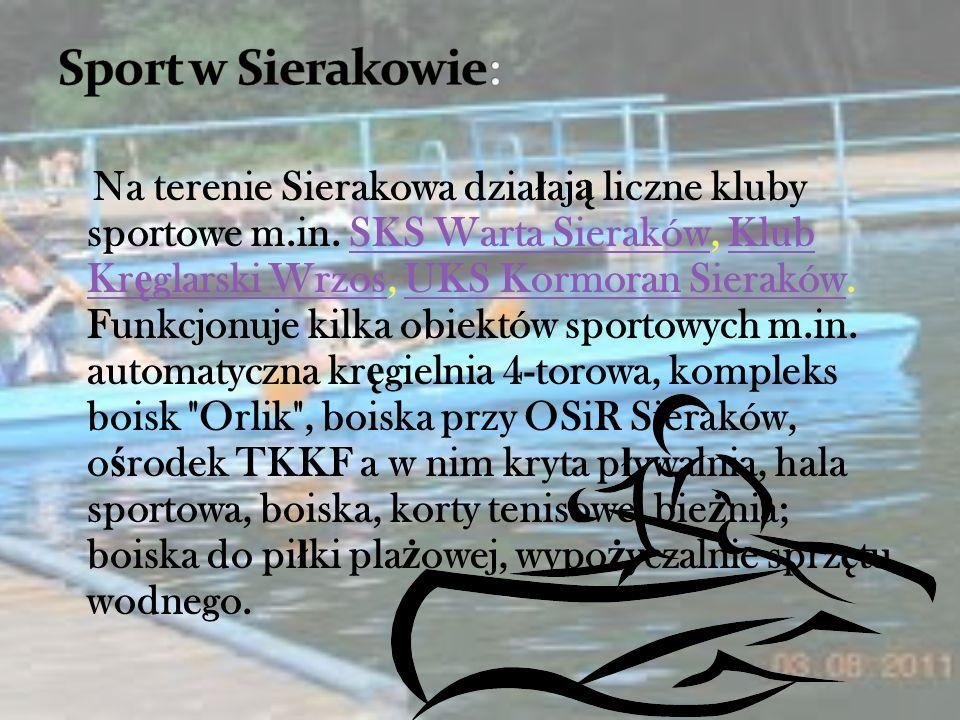Sport w Sierakowie: