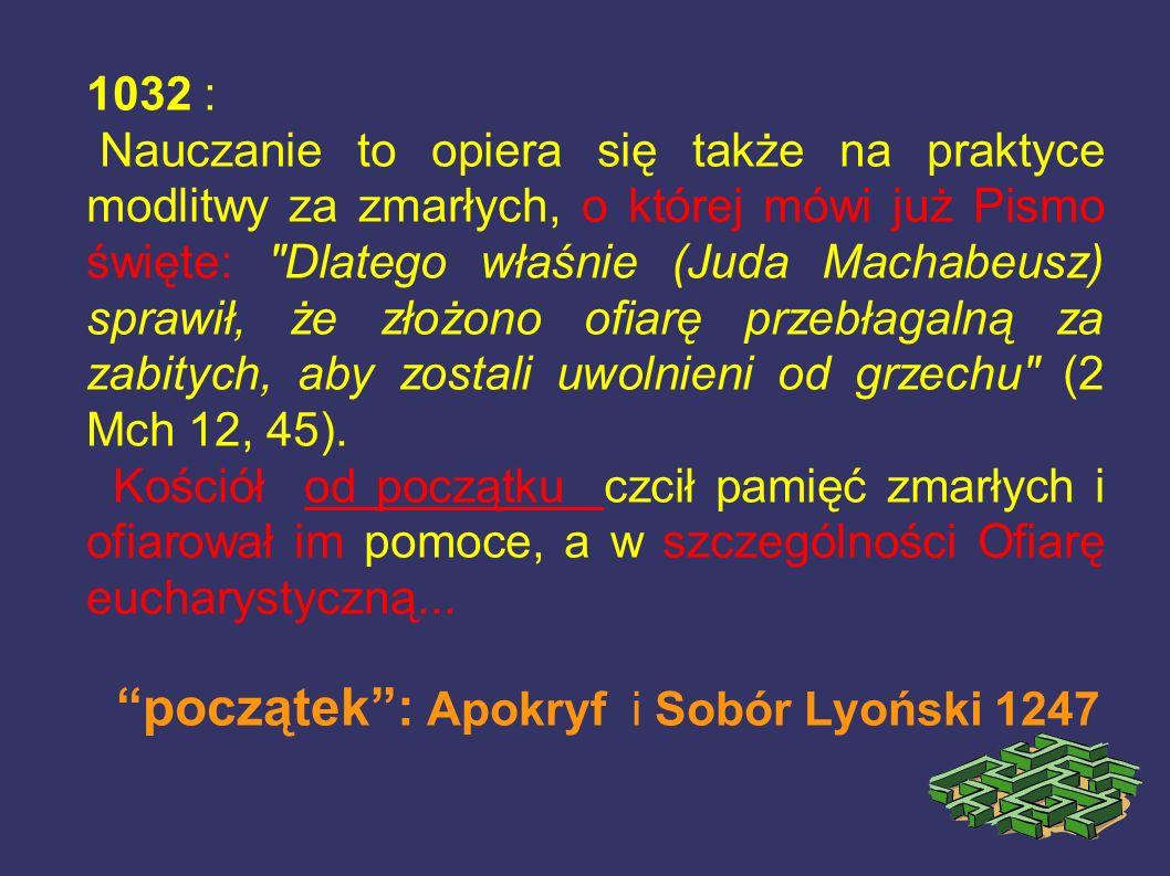 początek : Apokryf i Sobór Lyoński 1247