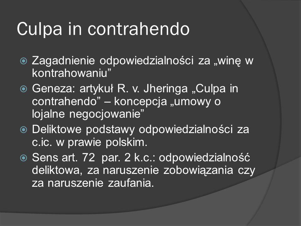 """Culpa in contrahendoZagadnienie odpowiedzialności za """"winę w kontrahowaniu"""