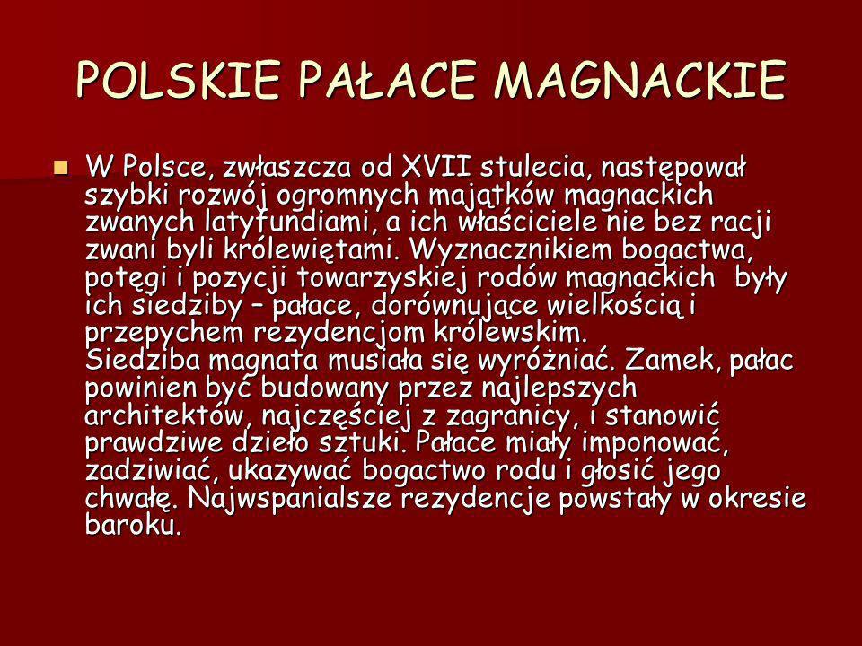 POLSKIE PAŁACE MAGNACKIE