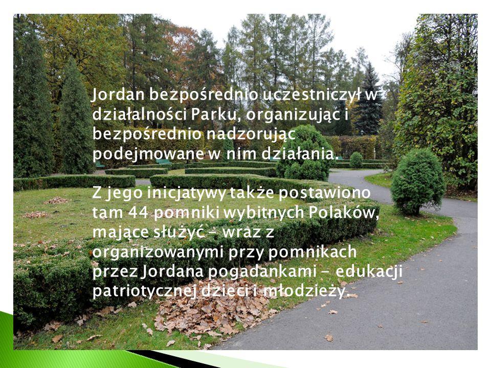 Jordan bezpośrednio uczestniczył w działalności Parku, organizując i bezpośrednio nadzorując podejmowane w nim działania.