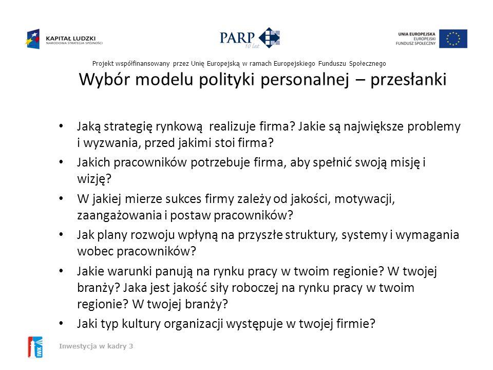 Wybór modelu polityki personalnej – przesłanki