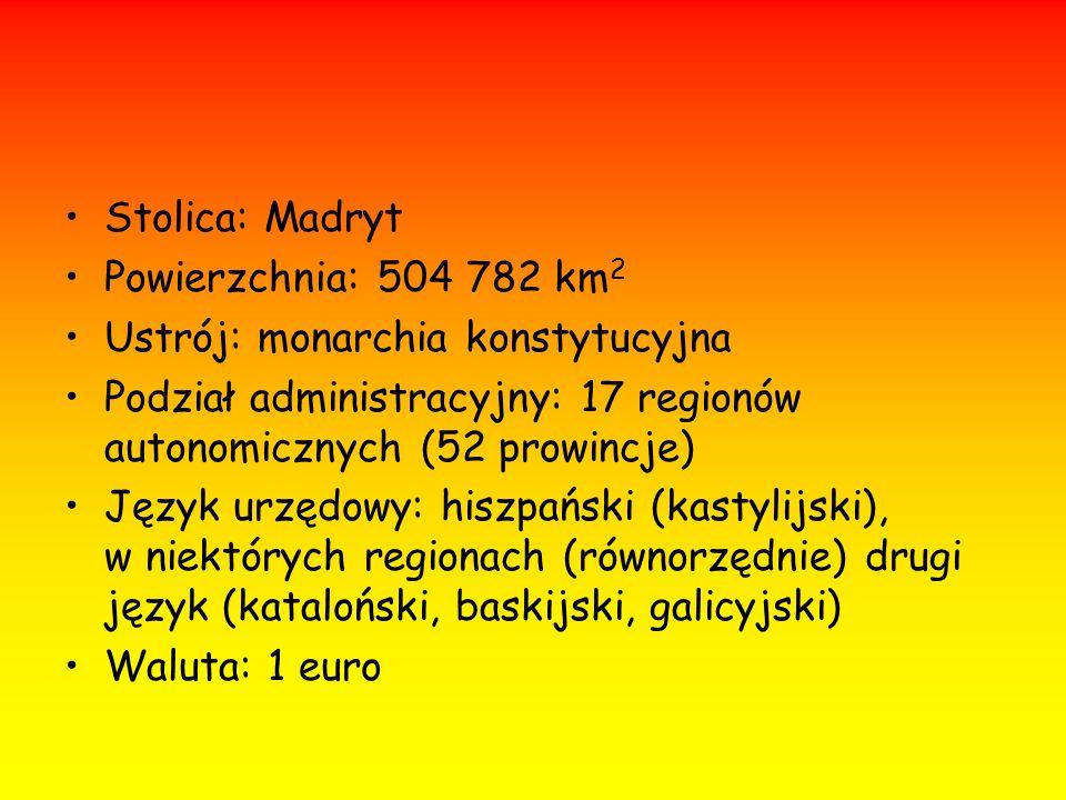 Stolica: Madryt Powierzchnia: 504 782 km2. Ustrój: monarchia konstytucyjna. Podział administracyjny: 17 regionów autonomicznych (52 prowincje)