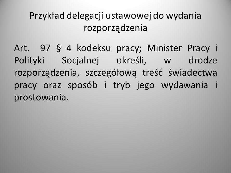 Przykład delegacji ustawowej do wydania rozporządzenia