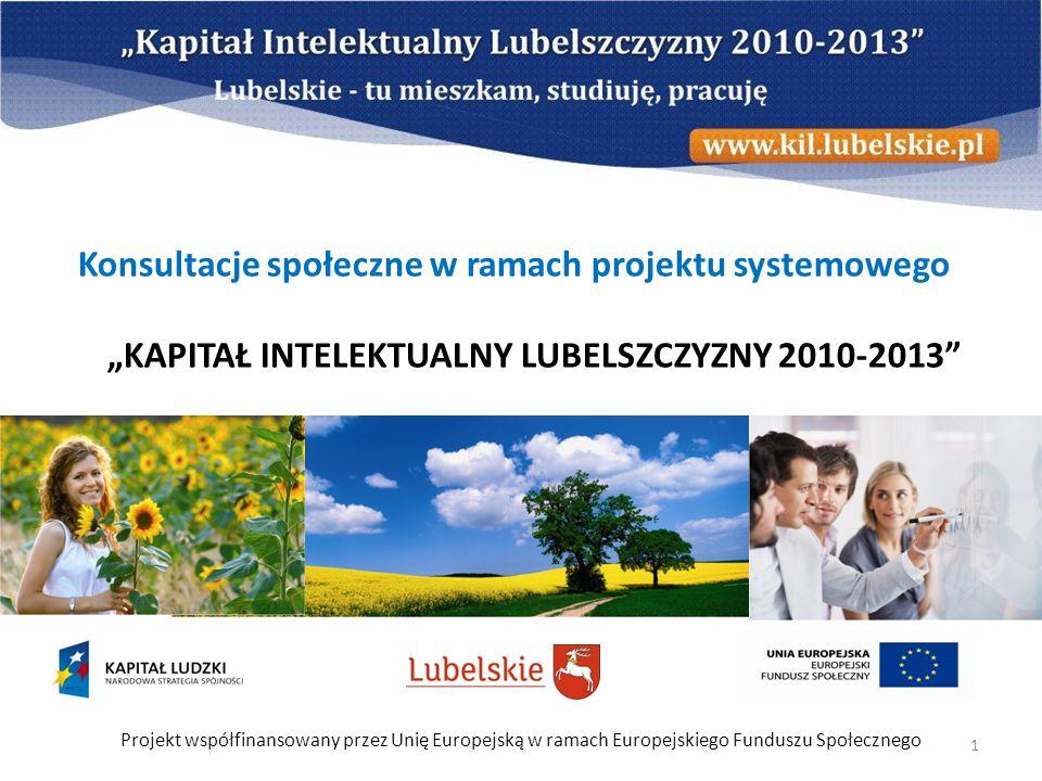 """Konsultacje społeczne w ramach projektu systemowego """"KAPITAŁ INTELEKTUALNY LUBELSZCZYZNY 2010-2013"""